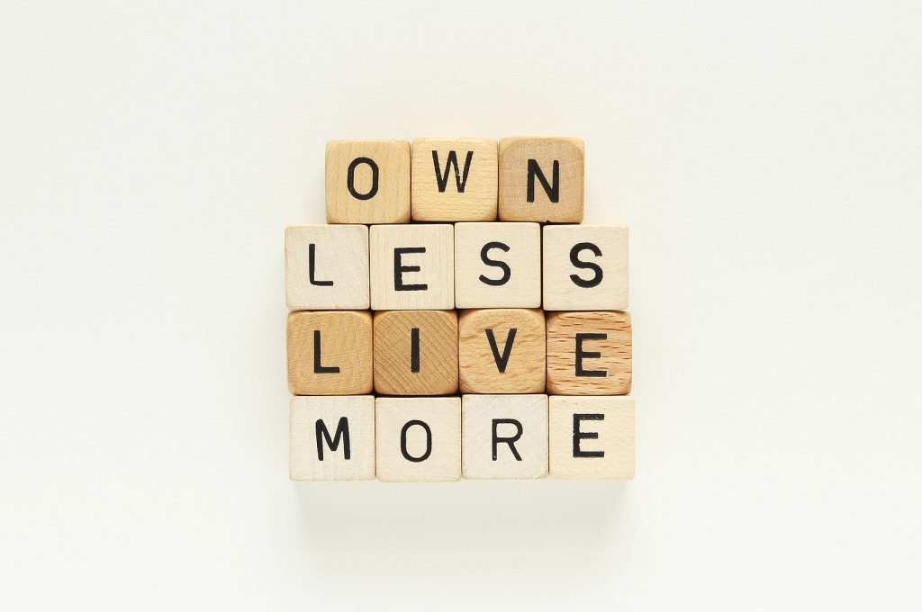 owm less, live more
